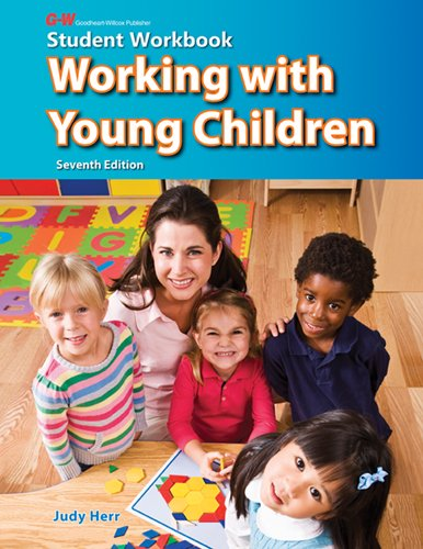 Working with Young Children: Student Workbook 9781605254371