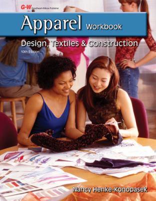 Apparel: Design, Textiles & Construction 9781605255941