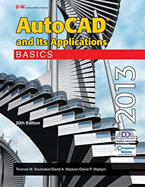 AutoCAD and Its Applications Basics 2013 - 20th Edition