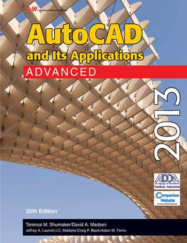 AutoCAD and Its Applications Advanced 2013 9781605259215