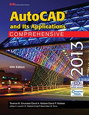AutoCAD and Its Applications Comprehensive 2013 9781605259260