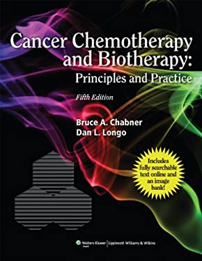Cancer Chemotherapy and Biotherapy: Principles and Practice [With Access Code]