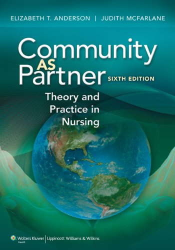 Community as Partner: Theory and Practice in Nursing [With Access Code] 9781605478555