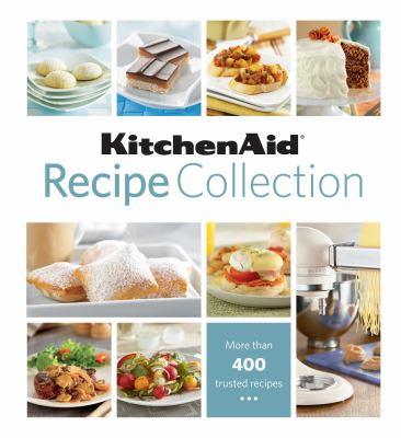 KitchenAid Recipe Collection 9781605532486