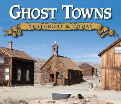 Ghost Towns 9781605534244