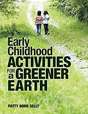 Early Childhood Activities for a Greener Earth 9781605541198