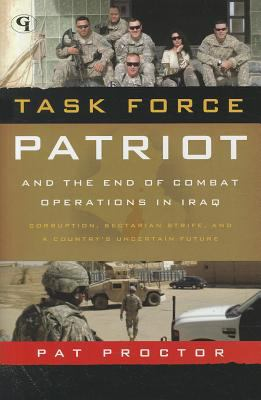 Task Force Patriot and the End of Combat Operations in Iraq 9781605907772