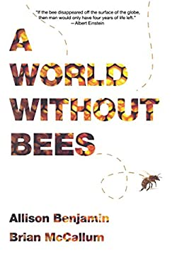 A World Without Bees 9781605981253
