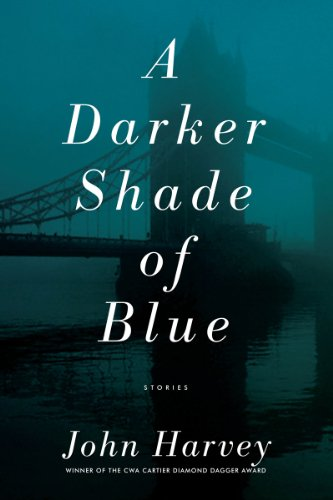 A Darker Shade of Blue: Stories 9781605982847