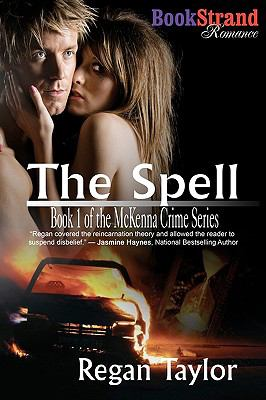 The Spell [Mckenna Crime Series] (Bookstrand Publishing Romance) 9781606015735