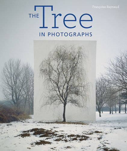 The Tree in Photographs 9781606060322