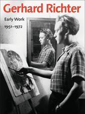 Gerhard Richter: Early Work, 1951-1972 10868253