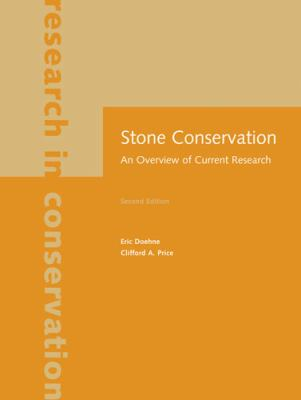 Stone Conservation: An Overview of Current Research 9781606060469