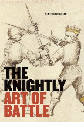 The Knightly Art of Battle 9781606060766