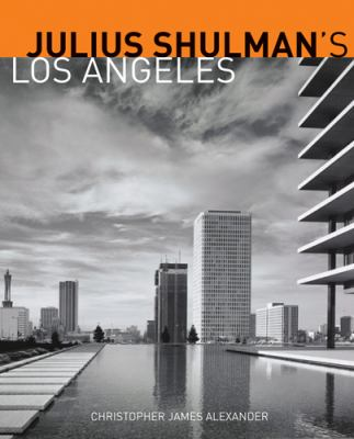 Julius Shulman's Los Angeles 9781606060797