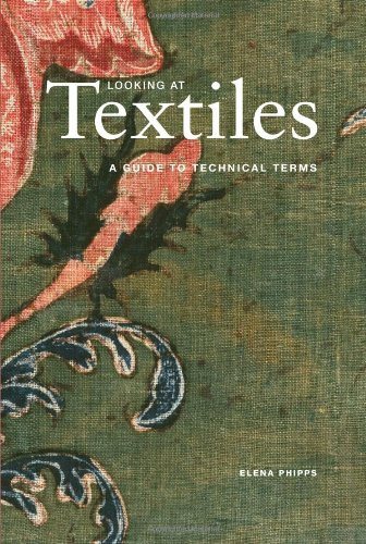 Looking at Textiles: A Guide to Technical Terms 9781606060803