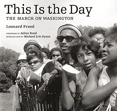 This Is the Day: The March on Washington 9781606061213