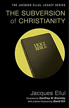 The Subversion of Christianity 9781606089743