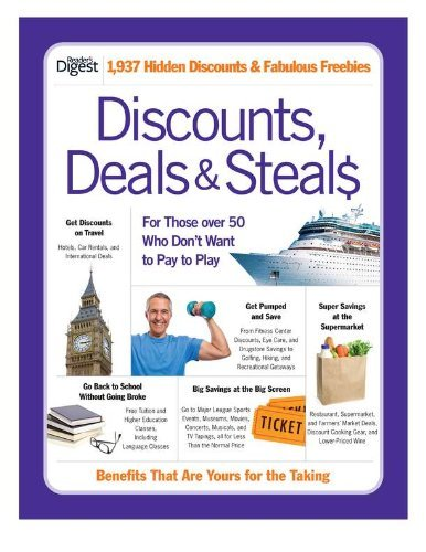 Discounts, Deals & Steals: For Those Over 50 Who Don't Want to Pay to Play 9781606521335