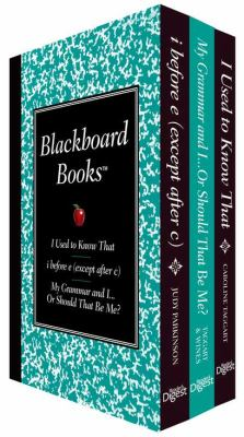 Blackboard Books Boxed Set: I Used to Know That, My Grammarand I...Orshould That Be Me, and I Before E (Except After C): I Used to Know That, I Before