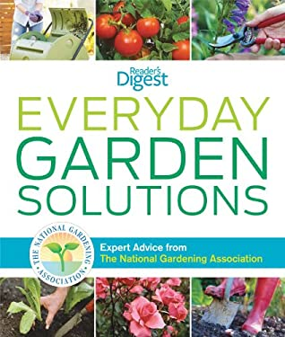 Everyday Garden Solutions: Expert Advice from the National Gardening Association 9781606523636