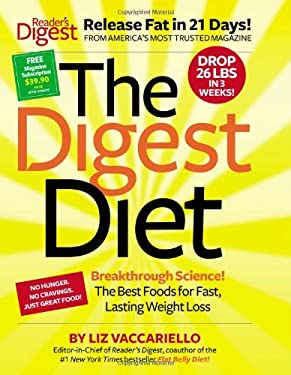 The Digest Diet: The Best Foods for Fast, Lasting Weight Loss 9781606525432