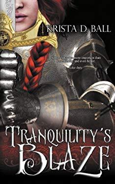 Tranquility's Blaze 9781606593394