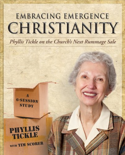 Embracing Emergence Christianity DVD: Phyllis Tickle on the Church's Next Rummage Sale 9781606740729