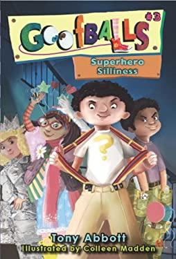 Goofballs #3: Superhero Silliness 9781606843673