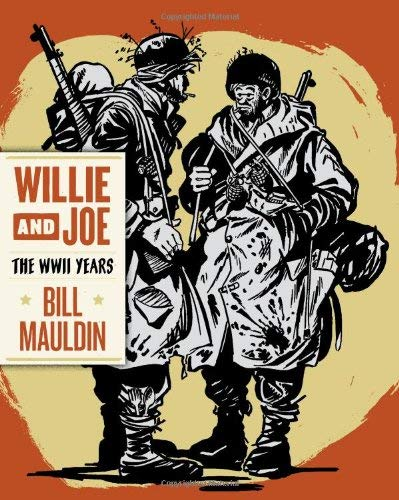Willie and Joe: The WWII Years 9781606994399