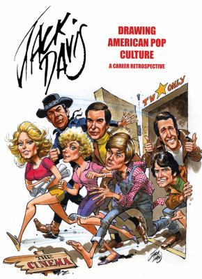 Jack Davis: Drawing American Pop Culture: A Career Retrospective 9781606994474
