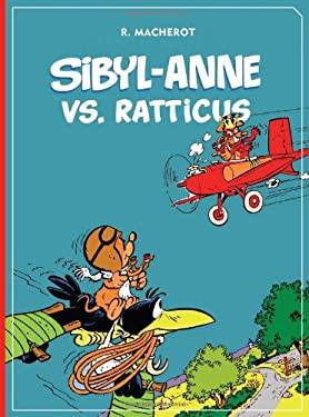 Sibyl-Anne vs. Ratticus 9781606994528