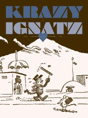 Krazy & Ignatz 1922-1924: At Last My Drim of Love Has Come True 9781606994771