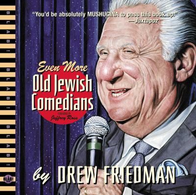 Even More Old Jewish Comedians 9781606994894