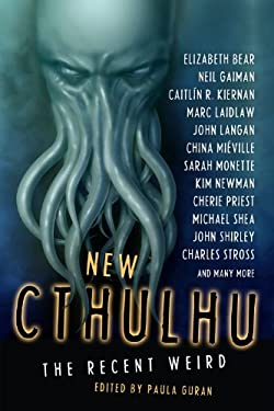 New Cthulhu: The Recent Weird 9781607012894