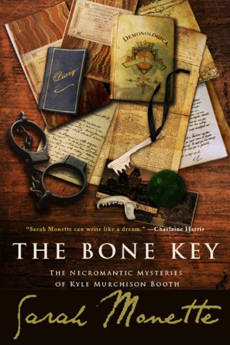 Bone Key: the Necromantic Mysteries of Kyle Murchison Booth SC : The Necromantic Mysteries of Kyle Murchison Booth SC