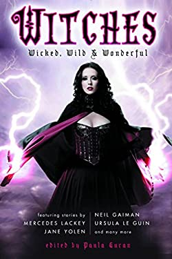 Witches: Wicked, Wild & Wonderful 9781607012948