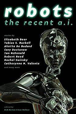 Robots: The Recent A.I. 9781607013181