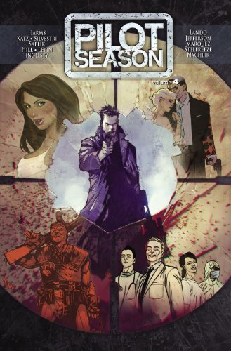 Pilot Season Volume 4 2010 Tp 9781607062141