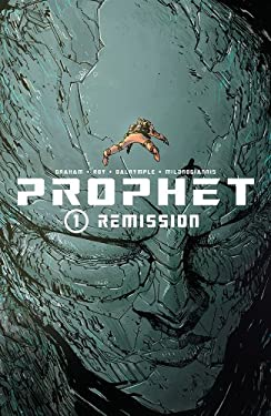 Prophet Volume 1: Remission Tp 9781607066118