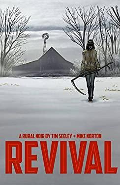 Revival Vol. 1 : You're among Friends