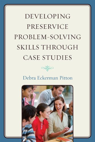 Developing Preservice Problem-Solving Skills Through Case Studies 9781607094623