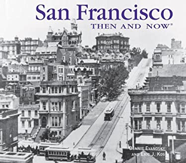 San Francisco Then and Now 9781607101956