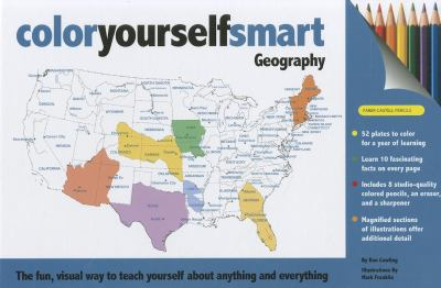 Geography: The Fun, Visual Way to Teach Yourself about Anything and Everything [With 8 Colored Pencils and Eraser and Sharpener] 9781607102168