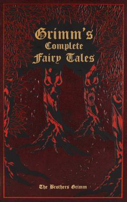 Grimm's Complete Fairy Tales 9781607103134