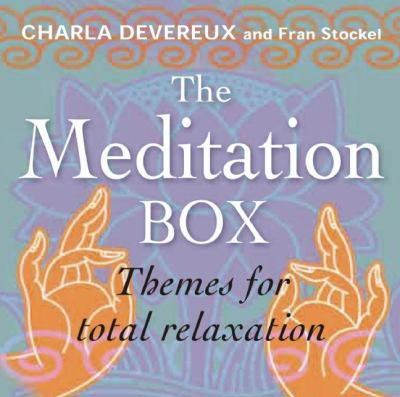The Meditation Box: Themes for Total Relaxation (Book in a Box) 9781607103820