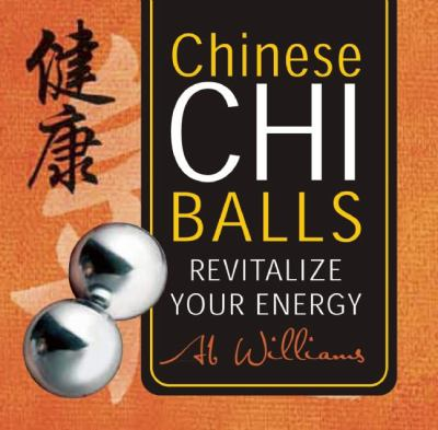 Chinese Chi Balls Box: Revitalize Your Energy (Book in a Box) 9781607103929