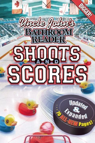 Uncle John's Bathroom Reader Shoots and Scores 9781607103974