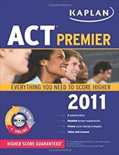 Kaplan ACT Premier [With CDROM] 11471729