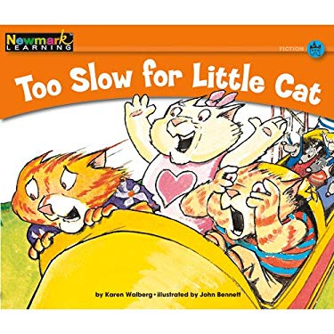 Too Slow for Little Cat 9781607190066